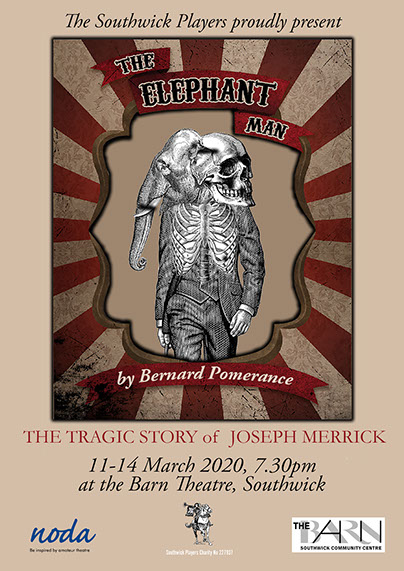 The Elephant Man presented by The Southwick Players