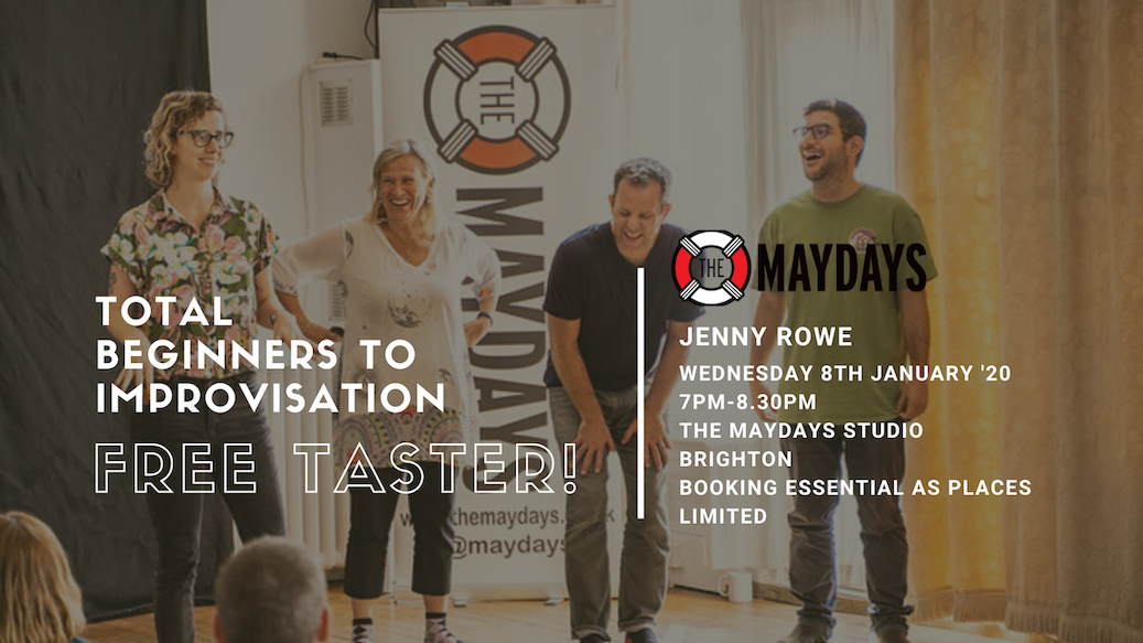 The Maydays Total Beginners to Improvisation Free Taster