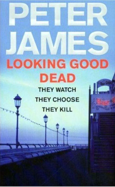 The Argus: Looking Good Dead, Peter James' second book. His first two will be dramatised