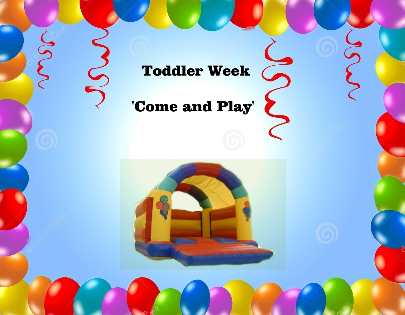 Toddler week come and play