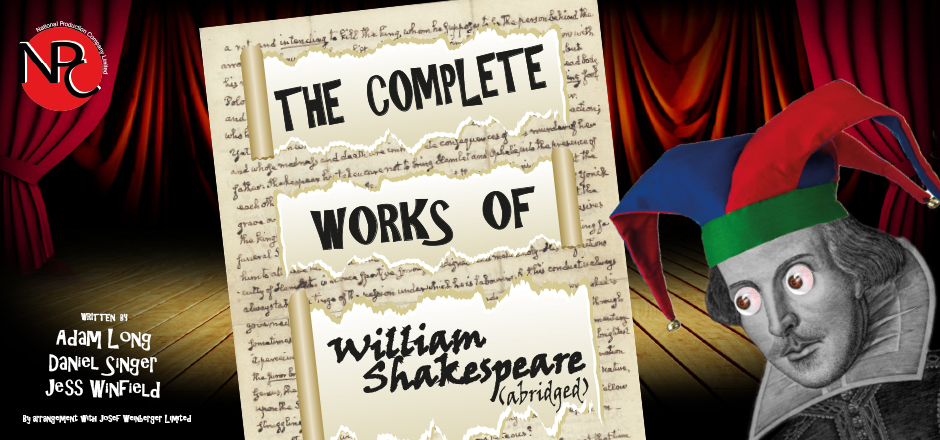 THE COMPLETE WORKS OF WILLIAM SHAKESPEARE (ABRIDGED) The National Production Company