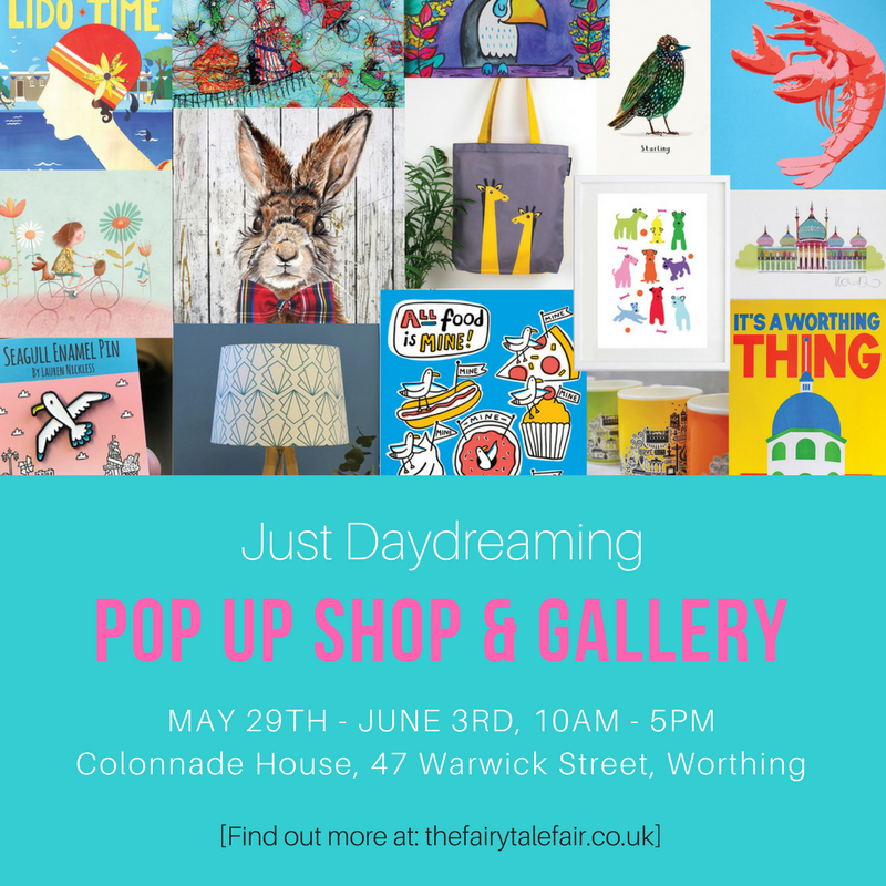 Just Daydreaming Pop Up Shop & Gallery