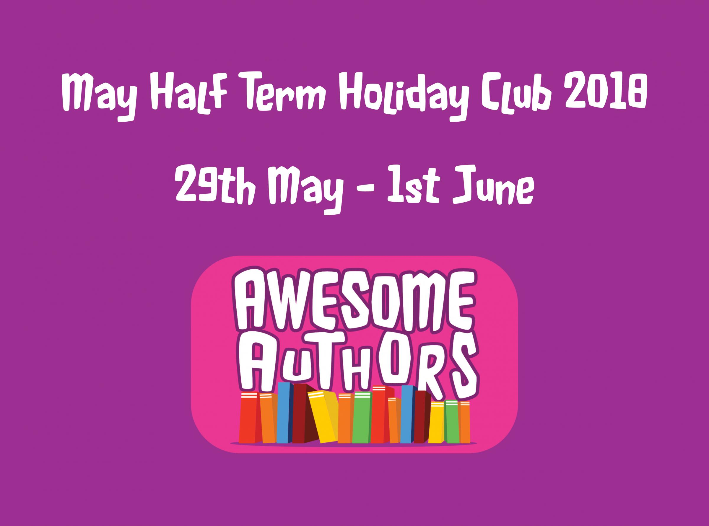May Half Term Holiday Clubs