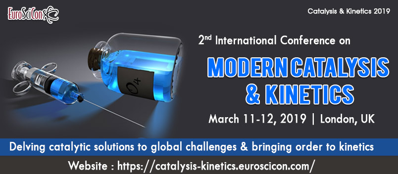 Catalysis & Kinetics 2019 | Chemistry & Biochemist
