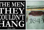 The Men They Couldn't Hang + Barnstormer 1649